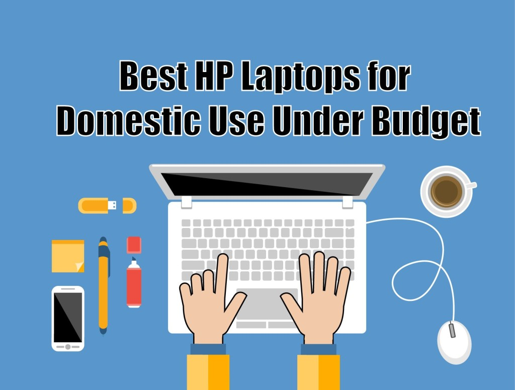 Best Laptop for Domestic use
