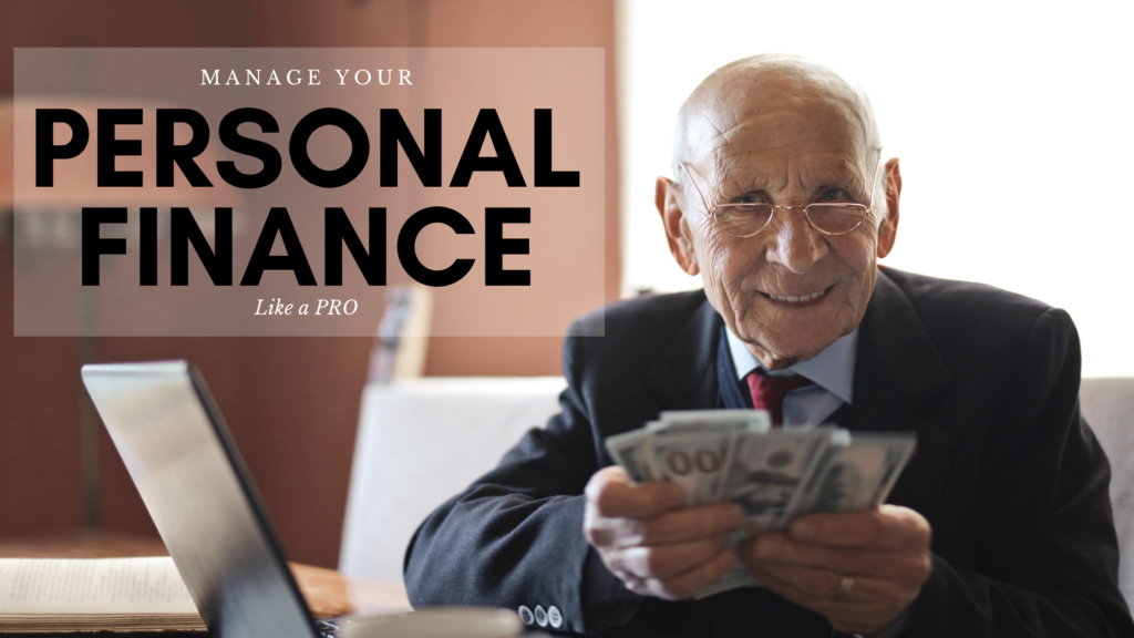 Manage Your Personal Finance Like a Pro